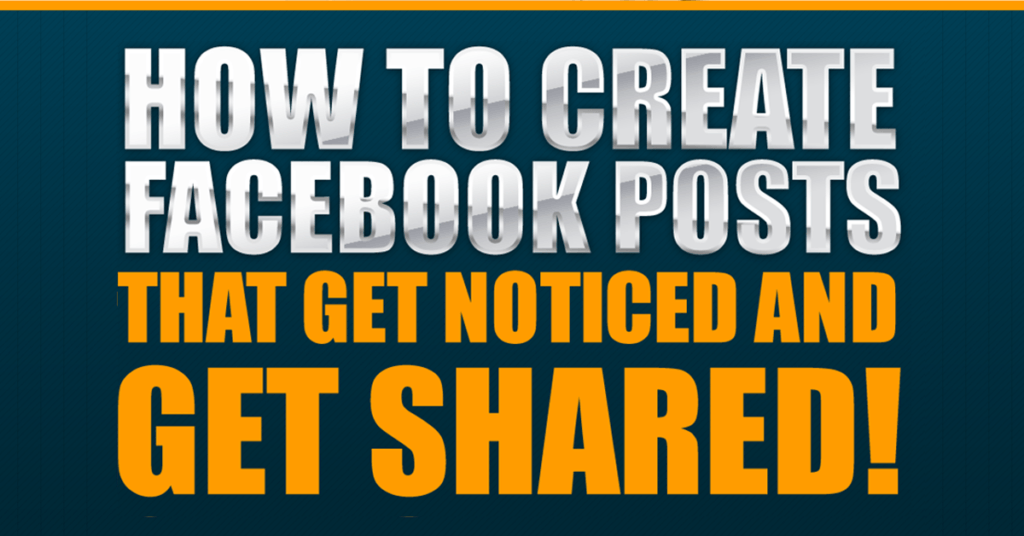 How to Create Effective Facebook Posts