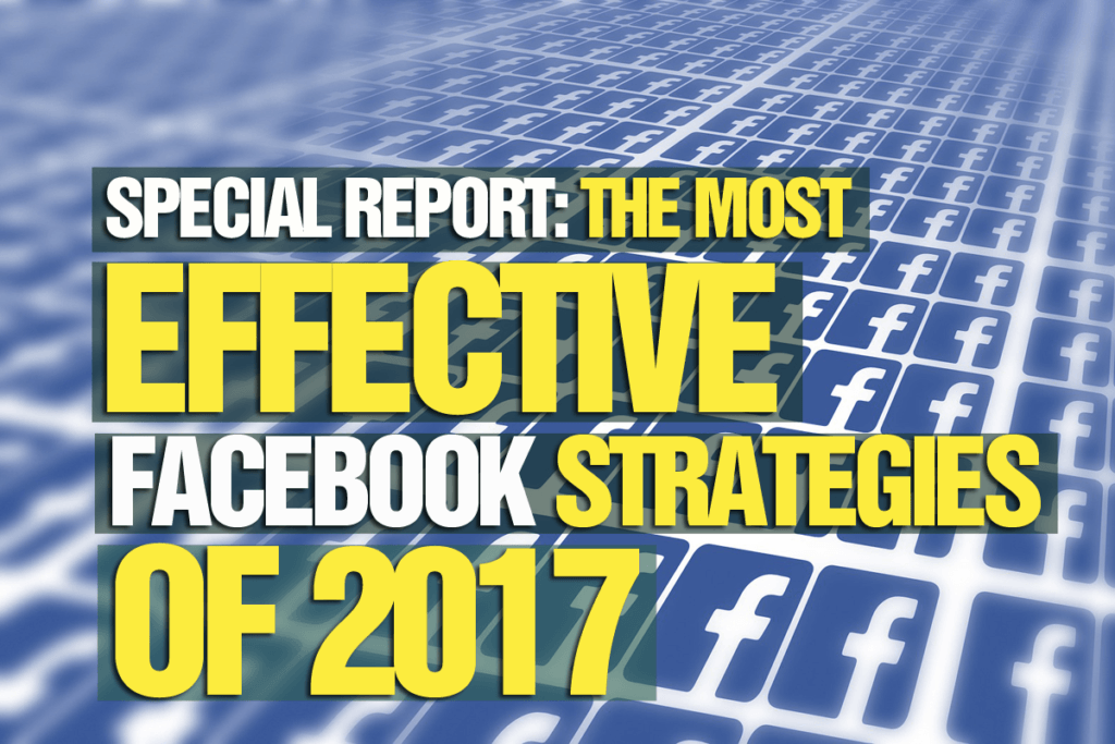 most-effective-facebook-strategies-of-2017