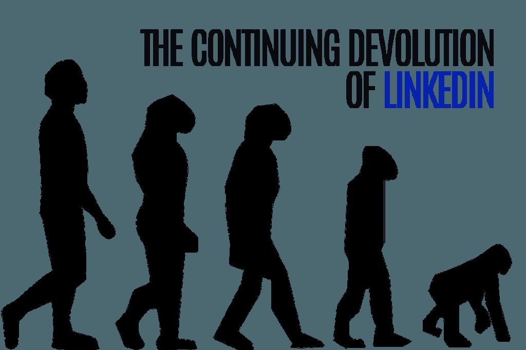devolution-of-linkedin