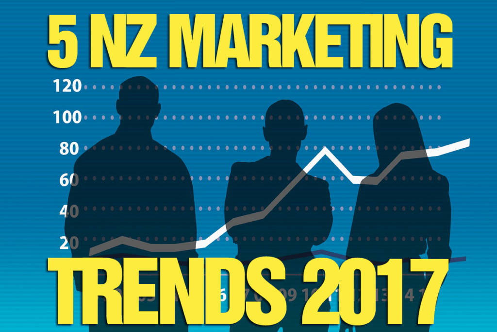 5-nz-marketing-trends-2017