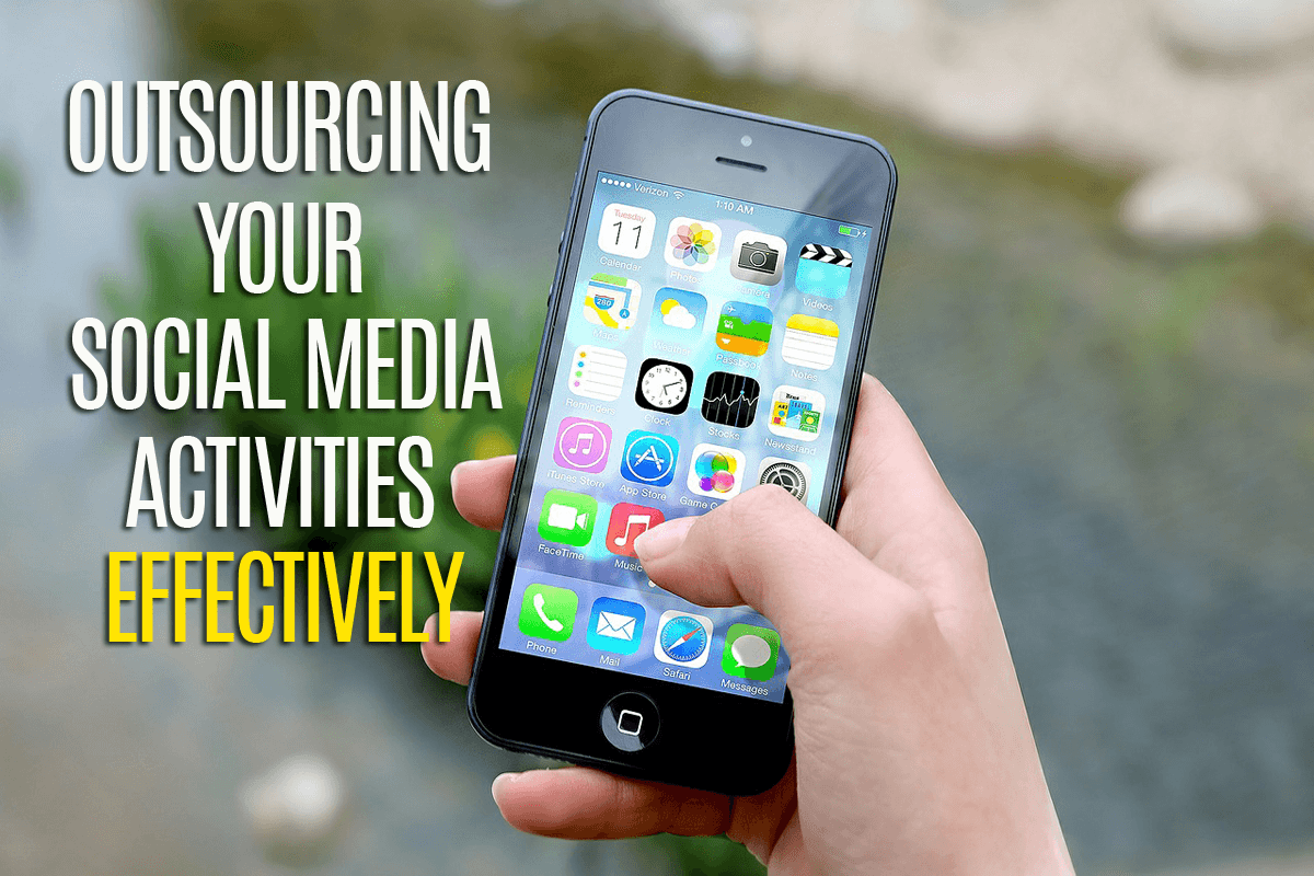 outsourcing your social media activities effectively
