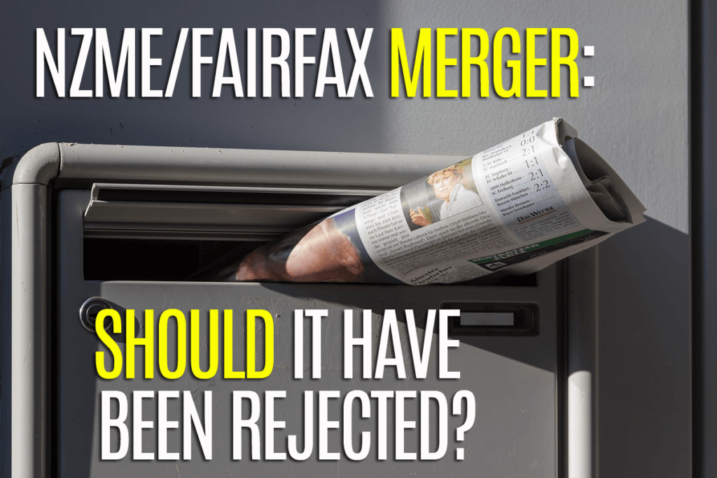 NZME/Fairfax merger - should it have been rejected?