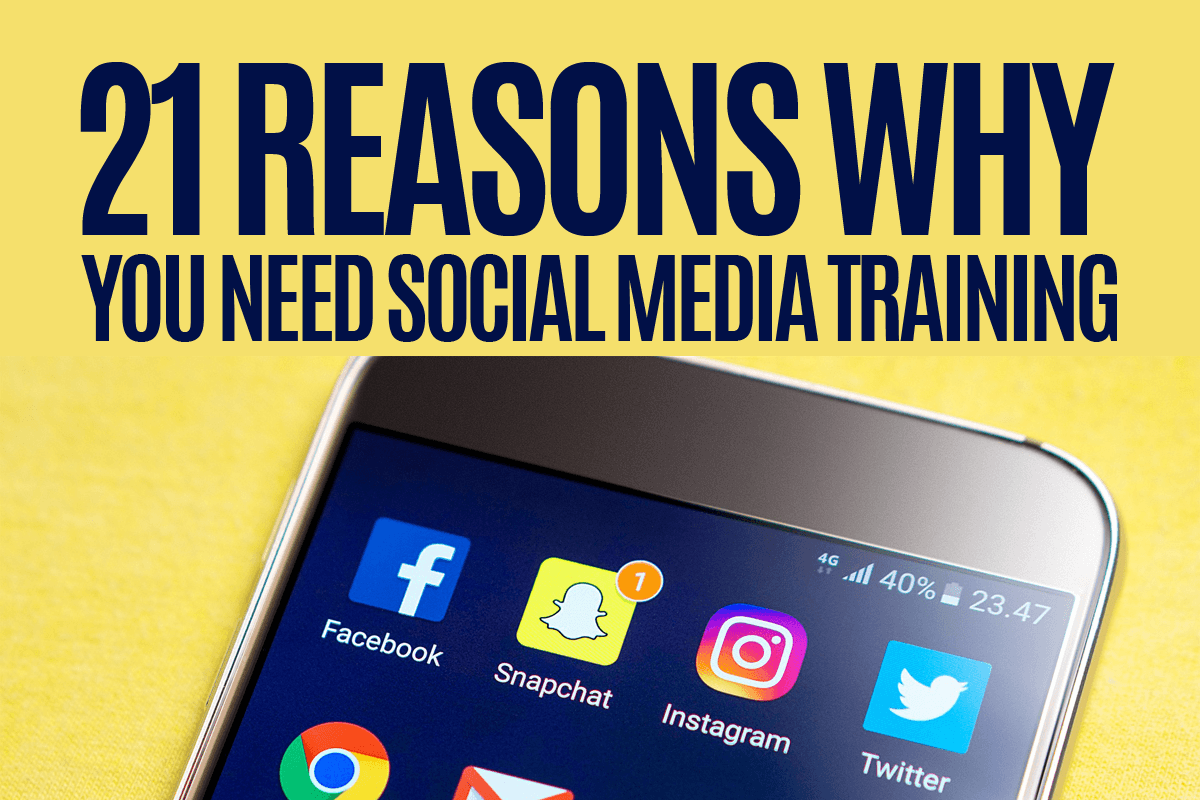 21-reasons-why-you-need-social-media-training