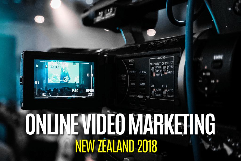 online-video-marketing-nz-2018