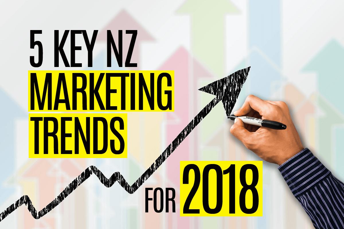 5-key-nz-marketing-trends-2018